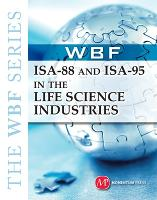 ISA-88 and ISA-95 in the Life Science...