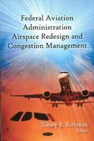 FAA Airspace Redesign and Congestion...