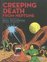 Creeping Death from Neptune: The Life...