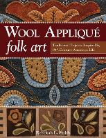 Wool Applique Folk Art: Traditional...