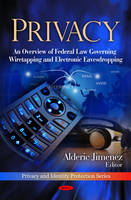 Privacy: An Overview of Federal Law...
