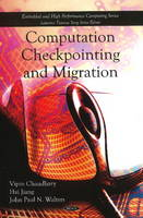 Computation Checkpointing and Migration