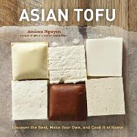 Asian Tofu: Discover the Best, Make...