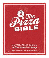 The Pizza Bible: Everything You Need...