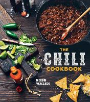Chili Cookbook: A History of the...