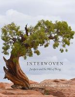 Interwoven: Junipers and the Web of...