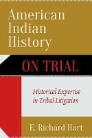 American Indian History on Trial:...