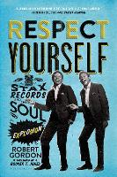 Respect Yourself: Stax Records and ...