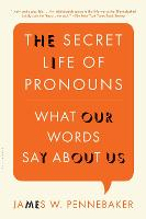 The Secret Life of Pronouns: What Our...