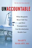 Unaccountable: What Hospitals Won't...