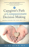Caregiver's Path to Compassionate...