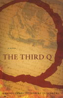 Third Q: A Novel