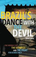 Brazil's Dance with the Devil: The...