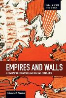 Empires and Walls: Globalization,...