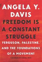 Freedom is A Constant Struggle:...