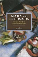 Marx and the Commons: From Capital to...