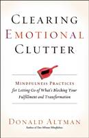 Clearing Emotional Clutter:...