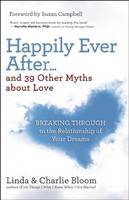 Happily Ever After and 39 Other Myths...