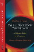 Type III Secretion Chaperones: A...