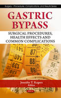 Gastric Bypass: Surgical Procedures,...