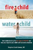 Fire Child, Water Child: How...
