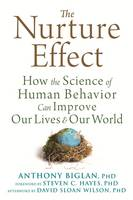 The Nurture Effect: How the Science ...