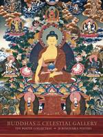 Buddhas of the Celestial Gallery: The...