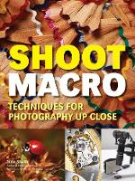 Shoot Macro: Professional...