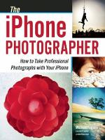 The iPhone Photographer: How to Take...