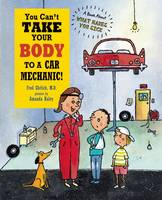 You Can't Take Your Body to a Car...