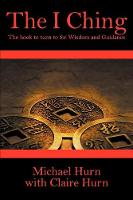The I Ching:  The book to turn to for...