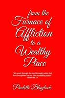 From the Furnace of Affliction to a...