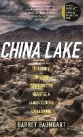China Lake: A Journey into the...