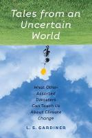 Tales from an Uncertain World: What...