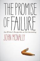 The Promise of Failure: One Writer's...