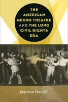 The American Negro Theatre and the...