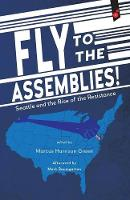 Fly to the Assemblies!: Seattle and...