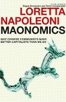 Maonomics: Why Chinese Communists ...