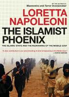 The Islamist Phoenix: IS and the...
