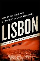 Lisbon: War in the Shadows of the ...