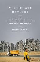 Why Growth Matters: How Economic...