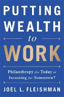 Putting Wealth to Work: Philanthropy...