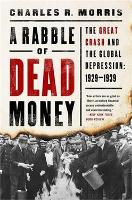 A Rabble of Dead Money: The Great...