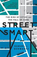 Street Smart: The Rise of Cities and...