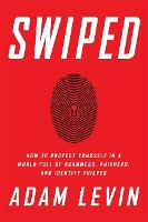 Swiped: How to Protect Yourself in a...