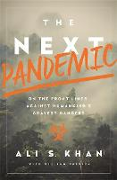 The Next Pandemic: On the Front Lines...