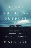 Great American Outpost: Dreamers,...