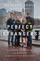 Perfect Strangers: Friendship,...