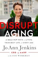 Disrupt Aging: A Bold New Path to...