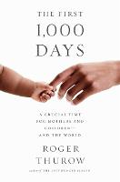 The First 1,000 Days: A Crucial Time...